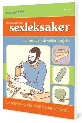 Tillverka dina egna sexleksaker