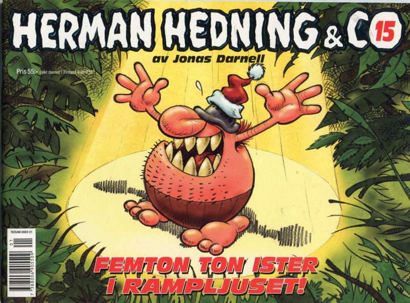 Herman Hedning - Femton ton ister i rampljuset
