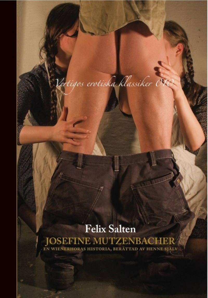 Josefine Mutzenbacher - En wienerhoras historia